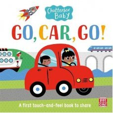 Go, Car, Go! A touch and feel board book