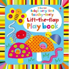 Babys Very First Touchy-Feely Lift the Flap Playbook