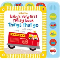 Babys Very First Noisy Book Things that go