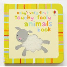 Babys Very First Touchy-Feely Animals Book