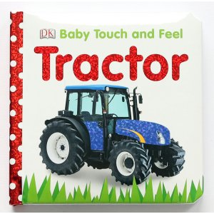 Baby Touch and Feel - Tractor