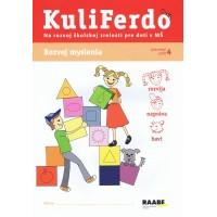 Kuliferdo - Rozvoj myslenia-Pracovný zošit na rozvoj školskej zrelosti pre deti v MŠ