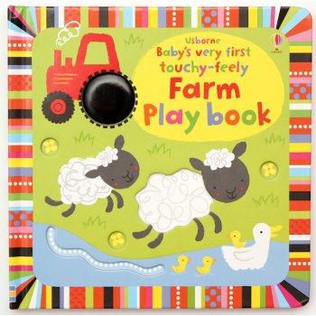 Baby´s Very First Touchy-Feely Farm Play Book (Board Book) Usborne