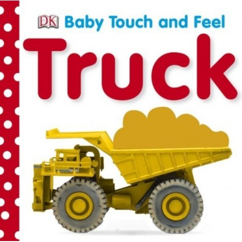Baby Touch and Feel - Trucks